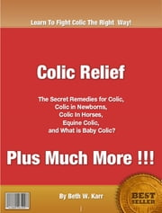 Colic Relief ebook by Beth Karr