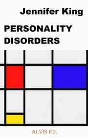 Personality Disorders ebook by Jennifer King