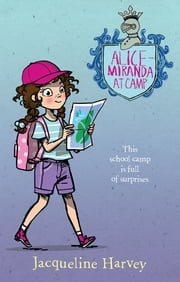 Alice-Miranda at Camp 10 ebook by Mrs Jacqueline Harvey
