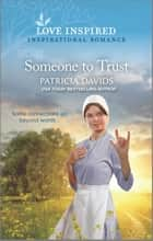 Someone to Trust ebook by Patricia Davids