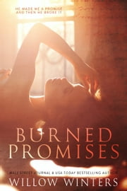 Burned Promises ebook by W. Winters, Willow Winters