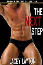 The Next Step ebook by Lacey Layton