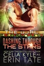Dashing Through the Stars ebook by Celia Kyle, Erin Tate