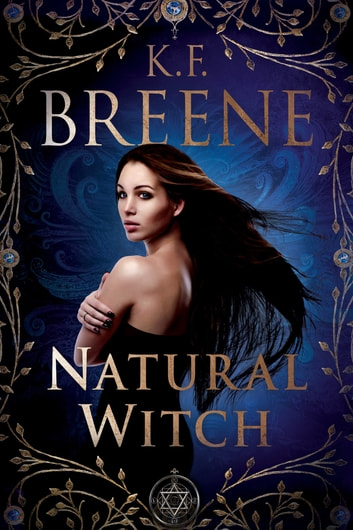 Natural Witch ebook by K.F. Breene