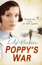 Poppy's War ebook by Lily Baxter