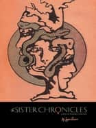 The Sister Chronicles and Other Poems ebook by Joyce Nower