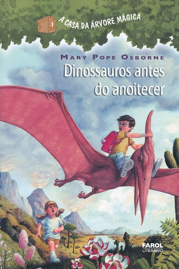 Dinossauros antes do anoitecer ebook by Mary Pope Osborne,Sal Murdocca