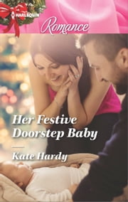 Her Festive Doorstep Baby ebook by Kate Hardy
