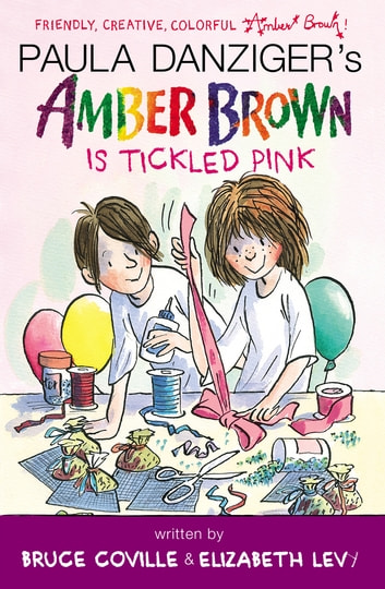 Amber Brown Is Tickled Pink Ebook By Paula Danziger 9781101581551