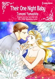 THEIR ONE NIGHT BABY - Harlequin Comics ebook by Carol Marinelli, Tomomi Yamashita