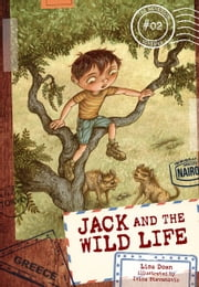 #02 Jack and the Wild Life ebook by Lisa  Doan,Ivica  Stevanovic