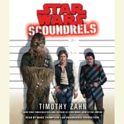 Scoundrels: Star Wars Legends audiobook by Timothy Zahn