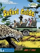 Safari Guide ebook by Tim Clifford, Britannica Digital Learning