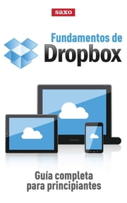 Fundamentos de Dropbox: Guía completa para principiantes ebook by Bill Gallagher