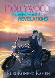 Hollywood Merman Revelations ebook by KuroKoneko Kamen