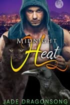 Midnight Heat MM Alpha Omega Fated Mates Mpreg ebook by Jade DragonSong