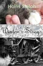 Winton's Strays ebook by Hollis Shiloh