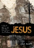 I Quit Being A Christian To Follow Jesus ekitaplar by Alan Scott