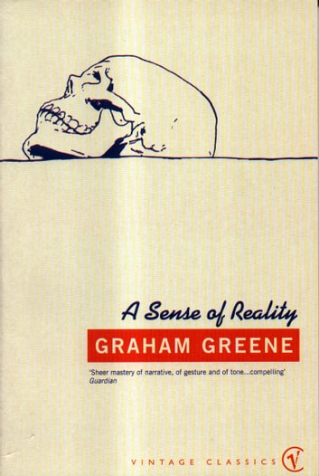 A Sense Of Reality ebook by Graham Greene