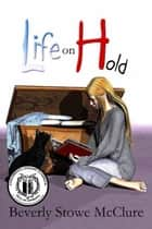 Life on Hold ebook by