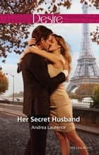 Her Secret Husband ebook by Andrea Laurence