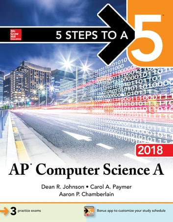 5 steps to a 5 ap computer science a 2018 ebook by dean r johnson 5 steps to a 5 ap computer science a 2018 ebook by dean r fandeluxe Choice Image