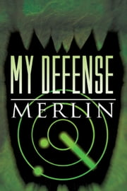 My Defense ebook by MERLIN
