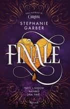 Finale eBook by Stephanie Garber