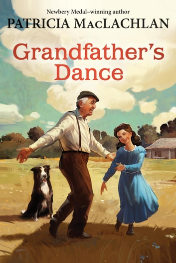 Grandfather's Dance ebook by Patricia MacLachlan
