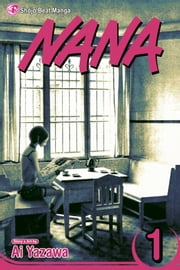 Nana, Vol. 1 ebook by Ai Yazawa,Ai Yazawa