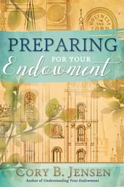 Preparing for Your Endowment ebook by Cory Jensen