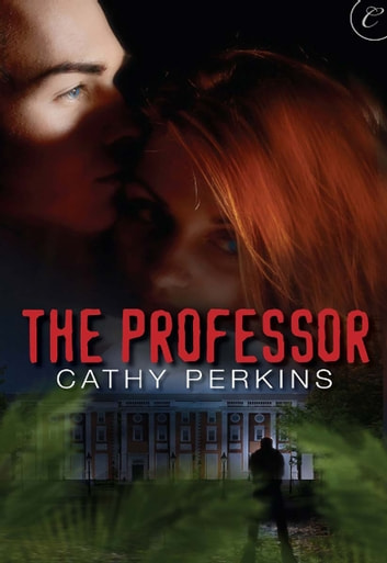 The Professor ebook by Cathy Perkins