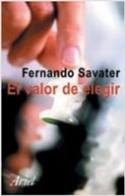 El valor de elegir ebook by Fernando Savater