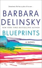 Blueprints - A Novel ebooks by Barbara Delinsky