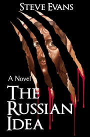 The Russian Idea ebook by Steve Evans