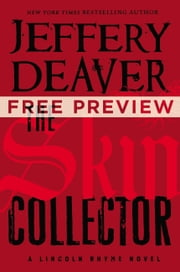 The Skin Collector - Free Preview (first 6 chapters) ebook by Jeffery Deaver