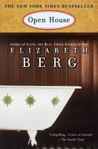 Open House ebook by Elizabeth Berg