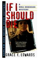 If I Should Die ebook by Grace F. Edwards
