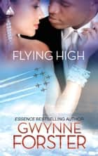 Flying High eBook by Gwynne Forster