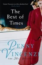 The Best of Times ebook by Penny Vincenzi
