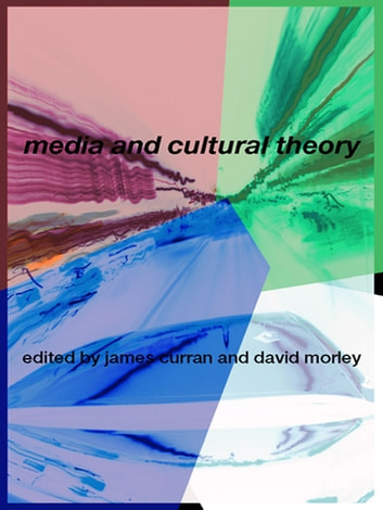 Media and Cultural Theory ebook by