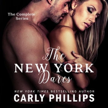 The New York Dares - The Complete Series audiobook by Carly Phillips