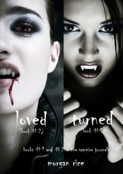 Vampire Journals Bundle (Books 1 and 2) ebook by Morgan Rice