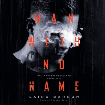 Man with No Name audiobook by Laird Barron