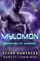 Mylomon: Warlord Brides E-bok by Nancey Cummings, Starr Huntress