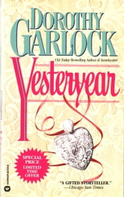 Yesteryear ebook by Dorothy Garlock