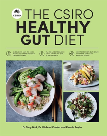 The CSIRO Healthy Gut Diet ebook by Michael Conlon,Pennie Taylor,Tony Bird