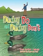Ducky Do and Ducky Don't ebook by Donna Gardiner - LaRoque