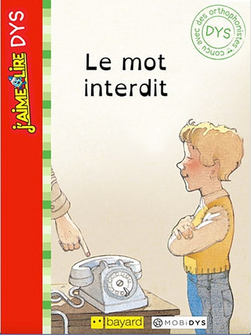 J'aime lire Dys: Le mot interdit ebook by NICOLAS de HIRSCHING