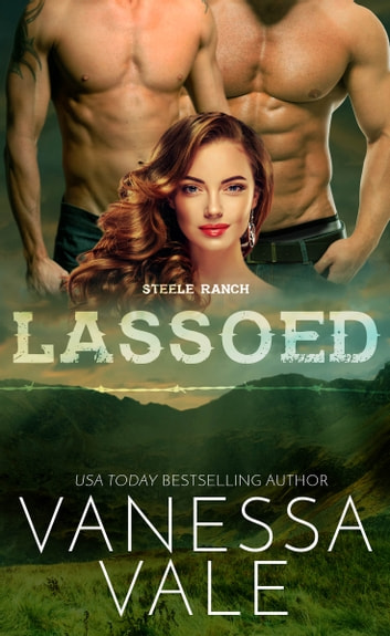 Lassoed ebook by Vanessa Vale